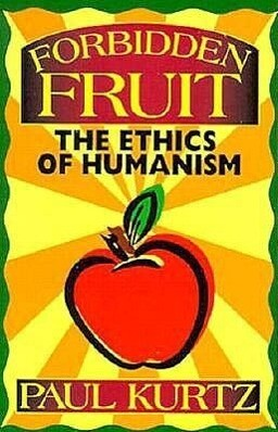 Forbidden Fruit: The Ethics of Humanism als Hörbuch Kassette