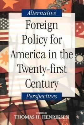 Foreign Policy for America in the Twenty-First Century als Taschenbuch