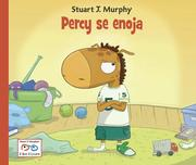 Percy Se Enoja = Percy Gets Mad