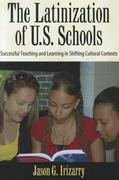 Latinization of U.S. Schools