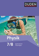 Duden Physik 7/8 Schülerbuch Gymnasium Thüringen - Neubearbeitung