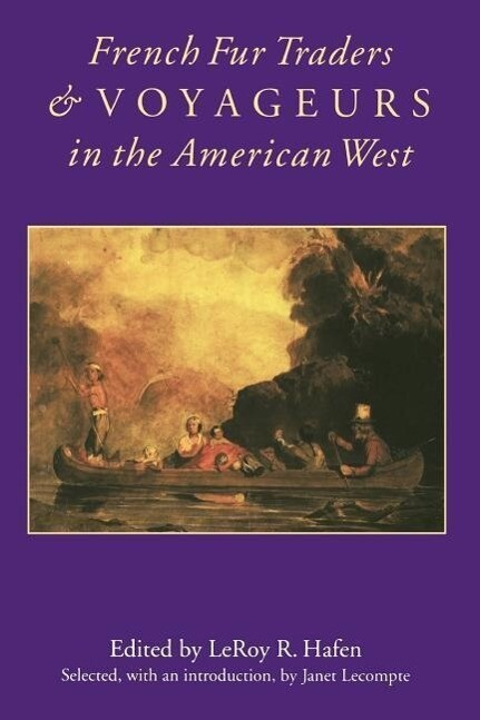 French Fur Traders and Voyageurs in the American West als Taschenbuch
