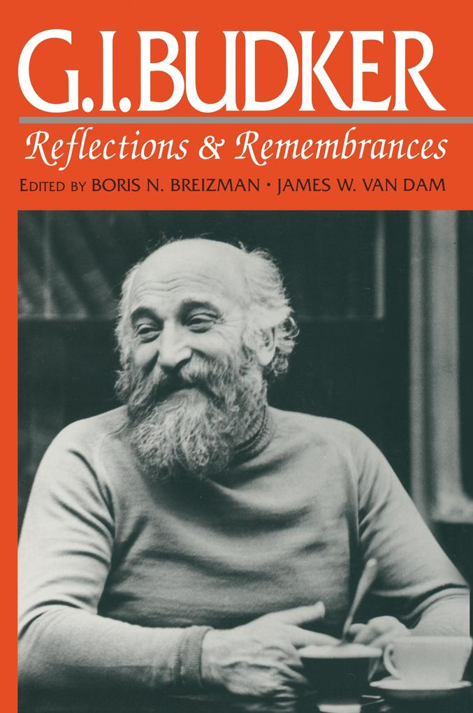 G.I.Budker: Reflections and Remembrances als Buch (gebunden)