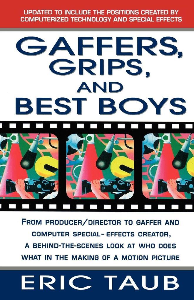 Gaffers, Grips and Best Boys als Taschenbuch