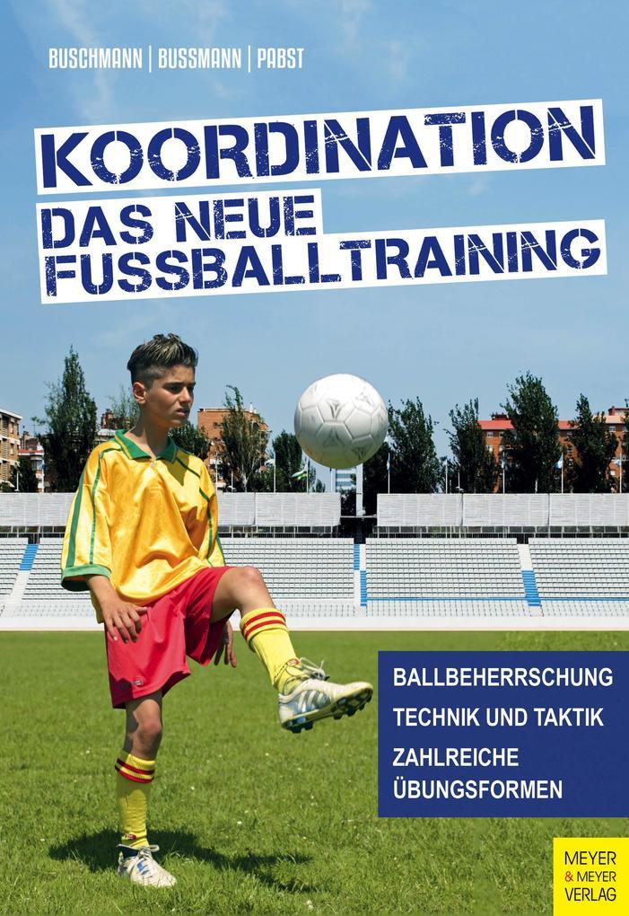 Koordination - Das neue Fußballtraining als Buch (kartoniert)