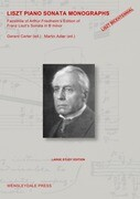 LISZT PIANO SONATA MONOGRAPHS - Facsimile of Arthur Friedheim's Edition of Franz Liszt's Sonata in B