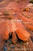A Gathering of Stones: Journeys to the Edges of a Changing World