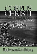 Corpus Christi: A History