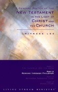 A General Sketch of the New Testament in the Light of Christ and the Church: Romans Through Philemon