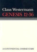 Genesis 12-36: Continental Commentary