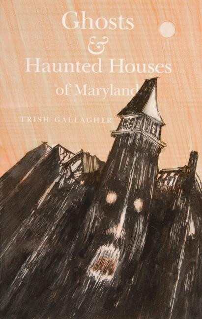 Ghosts & Haunted Houses of Maryland als Taschenbuch