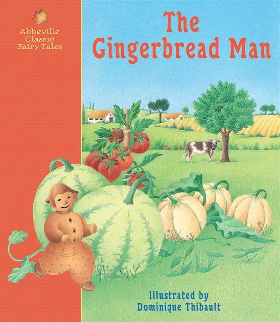 The Gingerbread Man: A Classic Fairy Tale als Buch (gebunden)