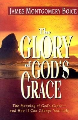 The Glory of God's Grace als Buch (gebunden)
