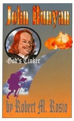 John Bunyan: God's Tinker als Buch (gebunden)