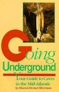 Going Underground: Your Guide to Caves in the Mid-Atlantic