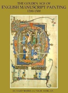 Golden Age of English Manuscript Painting 1200-1500 als Taschenbuch