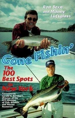 Gone Fishin': The 100 Best Spots in New York als Taschenbuch