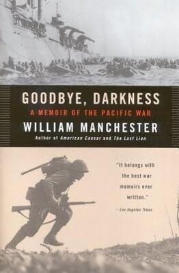 Goodbye Darkness: A Memoir of the Pacific War als Taschenbuch