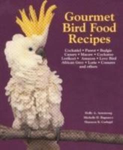Gourmet Bird Food Recipes als Taschenbuch