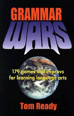 Grammar Wars: 179 Games and Improvs for Learning Language Arts als Taschenbuch