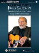 The Guitar of Jorma Kaukonen: Detailed Analysis of 8 Classic Songs and Instrumentals [With Music CD]
