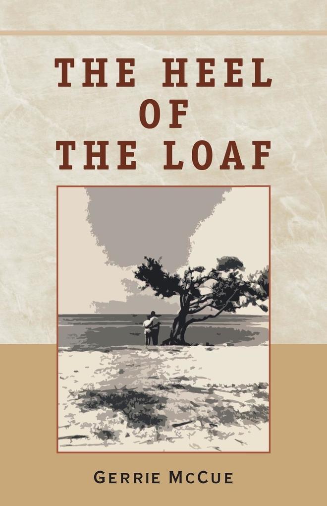 The Heel of the Loaf als Taschenbuch