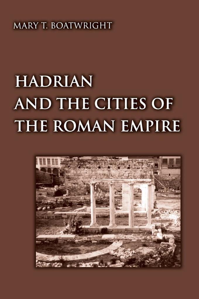 Hadrian and the Cities of the Roman Empire als Buch (kartoniert)