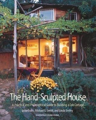 The Hand-Sculpted House als Taschenbuch