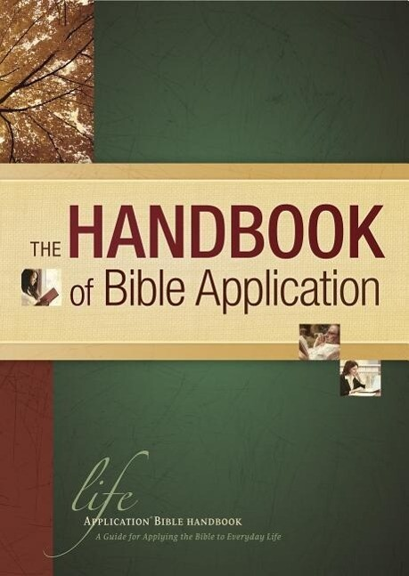 The Handbook of Bible Application als Buch (gebunden)