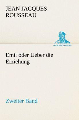 Emil oder Ueber die Erziehung - Zweiter Band als Buch (kartoniert)