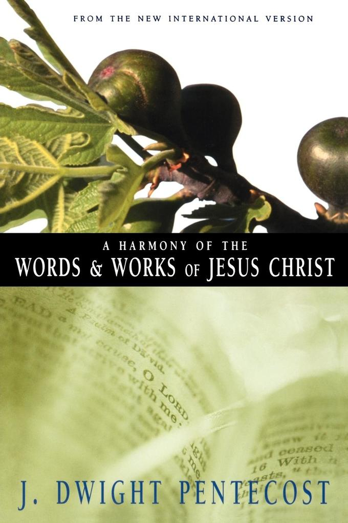 Harmony of the Words and Works of Jesus Christ, a als Taschenbuch