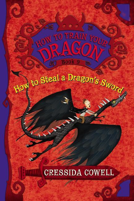 How to Train Your Dragon: How to Steal a Dragon's Sword als Buch (gebunden)