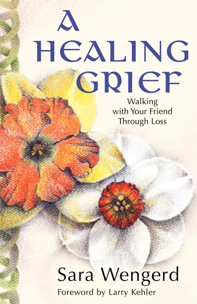 A Healing Grief als Taschenbuch