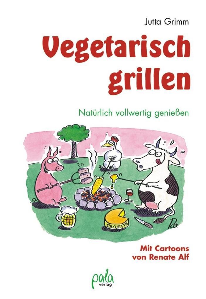 Vegetarisch grillen als Buch (gebunden)