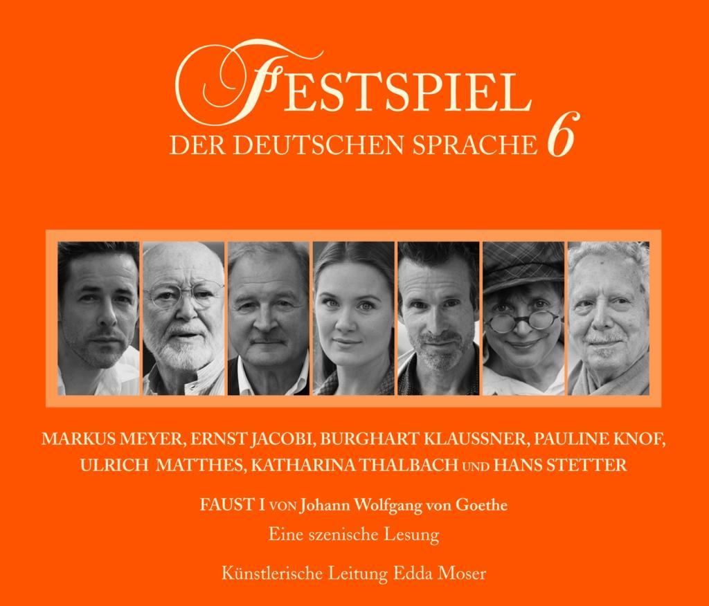 Festspiel der deutschen Sprache, 2 Audio-CDs. Tl.6 als Hörbuch CD