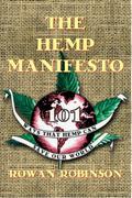 The Hemp Manifesto: 101 Ways That Hemp Can Save Our World