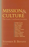 Mission and Culture: The Louis J. Luzbetak Lectures