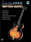 The Herb Ellis Jazz Guitar Method: Rhythm Shapes [With CD]