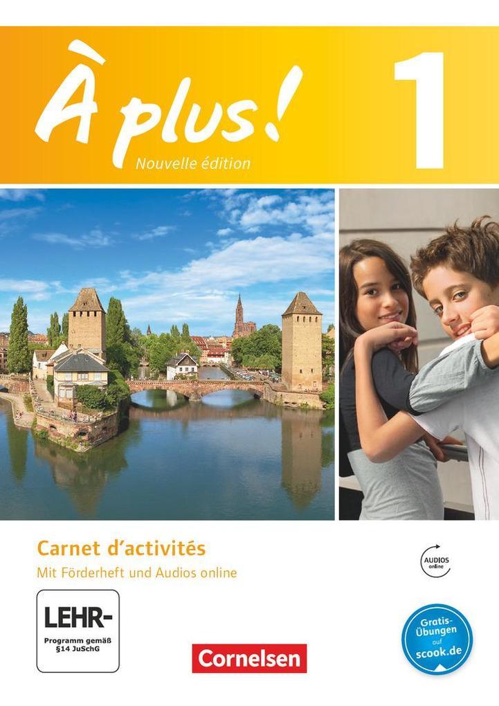 À plus! Nouvelle édition. Band 1. Carnet d'activités mit Audios online als Buch (kartoniert)
