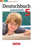 Deutschbuch 5. Schuljahr. Arbeitsheft mit Lösungen. Gymnasium Hessen