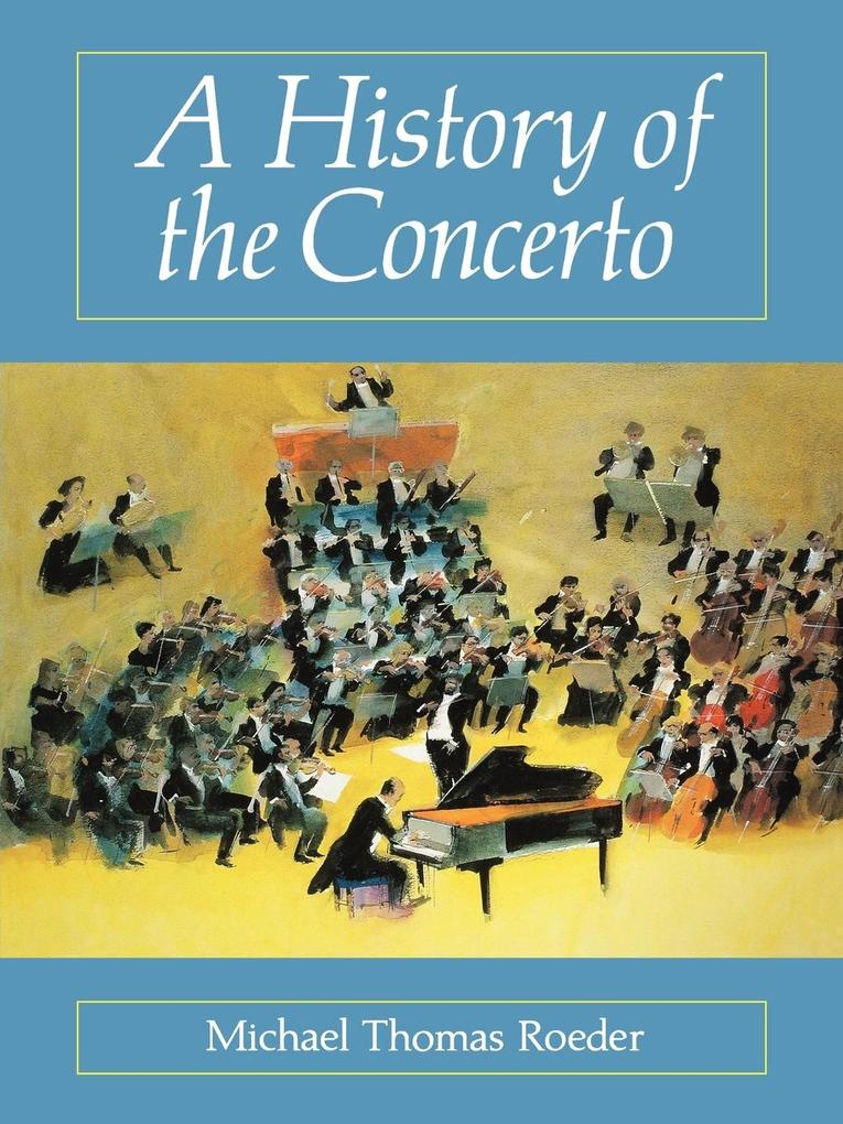 A History of the Concerto als Taschenbuch