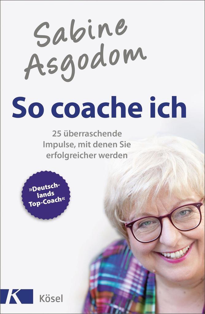 So coache ich als Buch (kartoniert)