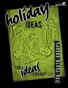 Holiday Ideas