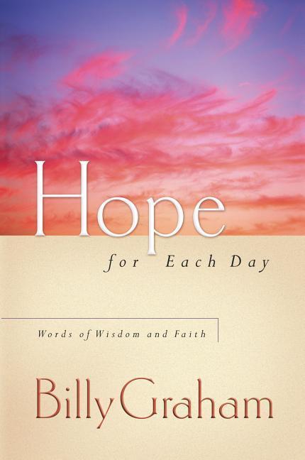 Hope for Each Day: Words of Wisdom and Faith als Buch (gebunden)