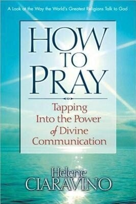 How to Pray: Tapping Into the Power of Divine Communication als Taschenbuch