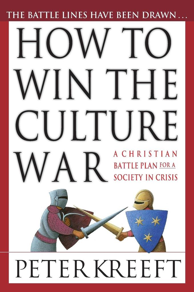 How to Win the Culture War: Avoiding the Slippery Slope to Moral Failure als Taschenbuch