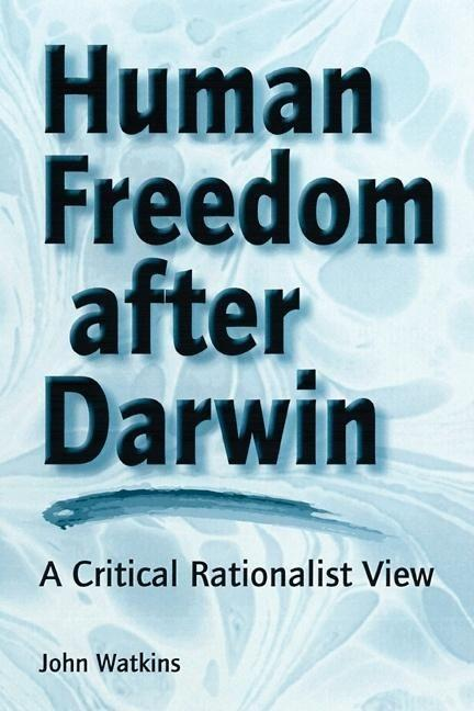 Human Freedom After Darwin: A Critical Rationalist View als Taschenbuch