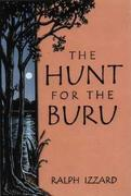 The Hunt for the Buru