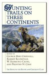 Hunting Trails on Three Continents als Buch (gebunden)