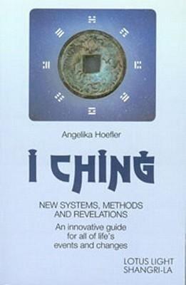 I Ching: New Systems, Methods & Revelations als Taschenbuch